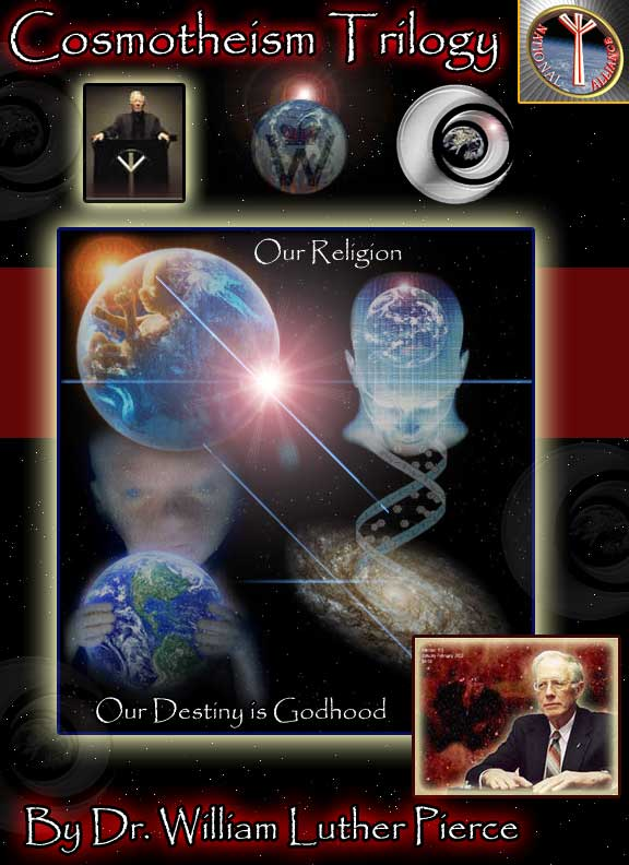 cosmotheism-trilogy-william-luther-pierce